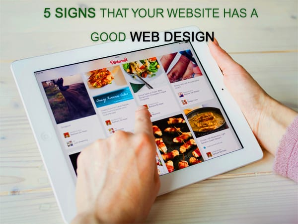 5-signs-that-your-website-has-a-good-web-design