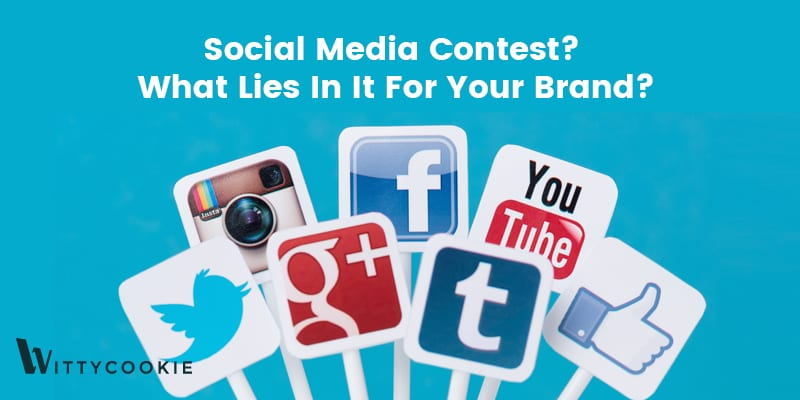 social media  - social media - Social Media Contest? What Lies In It For Your Brand?